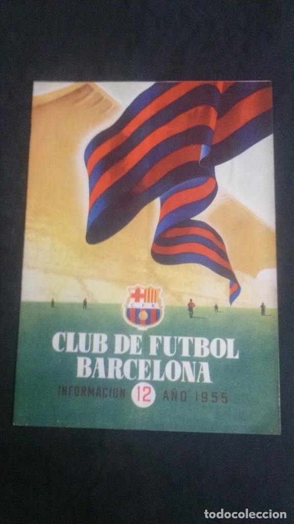 REVISTA CLUB DE FUTBOL BARCELONA-INFORMACION Nº 12- AÑO 1955 (Coleccionismo Deportivo - Revistas y Periódicos - otros Fútbol)