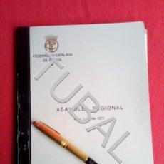 Coleccionismo deportivo: TUBAL 1973 FEDERACION CATALANA DE FUTBOL ASAMBLEA REGIONAL. Lote 164750978