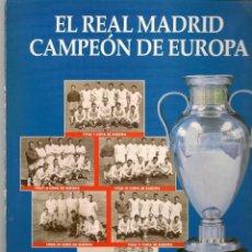 Coleccionismo deportivo: EL REAL MADRID CAMPEÓN DE EUROPA. ABC. TOMO COMPLETO. (MD/1). Lote 164961426