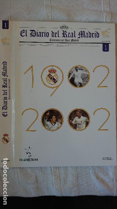 EL DIARIO DEL REAL MADRID CENTENARIO DEL REAL MADRID 1902 - 2002 (Coleccionismo Deportivo - Revistas y Periódicos - otros Fútbol)