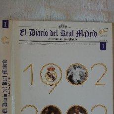 Coleccionismo deportivo: EL DIARIO DEL REAL MADRID CENTENARIO DEL REAL MADRID 1902 - 2002. Lote 165203210
