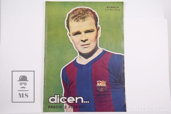 REVISTA / PUBLICACIÓN DE FÚTBOL - DICEN - 1956, Nº 204 - KUBALA F.C BARCELONA (Coleccionismo Deportivo - Revistas y Periódicos - otros Fútbol)