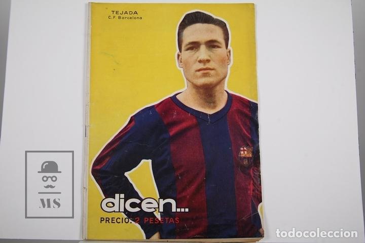 REVISTA / PUBLICACIÓN DE FÚTBOL - DICEN - 1956, Nº 206 - TEJADA F.C. BARCELONA (Coleccionismo Deportivo - Revistas y Periódicos - otros Fútbol)