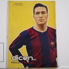 Coleccionismo deportivo: REVISTA / PUBLICACIÓN DE FÚTBOL - DICEN - 1956, Nº 206 - TEJADA F.C. BARCELONA. Lote 165352634