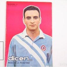 Coleccionismo deportivo: REVISTA / PUBLICACIÓN DE FÚTBOL - DICEN - 1956, Nº 208 - BASORA II C.D CONDAL. Lote 165352758