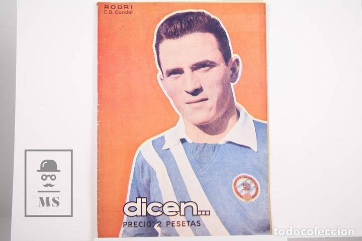 REVISTA / PUBLICACIÓN DE FÚTBOL - DICEN - 1956, Nº 212 - RODRI C.D. CONDAL (Coleccionismo Deportivo - Revistas y Periódicos - otros Fútbol)