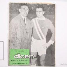Coleccionismo deportivo: REVISTA / PUBLICACIÓN DE FÚTBOL - DICEN - 1957, Nº 225 - GUAL Y RODRI C. D. CONDAL. Lote 165353381