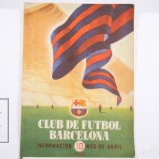 Coleccionismo deportivo: BOLETÍN CLUB DE FÚTBOL BARCELONA - Nº 10 - ABRIL DE 1955. Lote 165353669