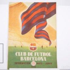 Coleccionismo deportivo: BOLETÍN CLUB DE FÚTBOL BARCELONA - Nº 11 - MAYO DE 1955. Lote 165353778