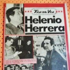 Coleccionismo deportivo: MONOGRÁFICO HELENIO HERRERA (7 PÁGINAS) PUBLICADO EN INTERVIÚ (TODA UNA VIDA). Lote 165650062