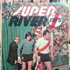 Coleccionismo deportivo: REVISTA SUPER RIVER 1975. Lote 167079294
