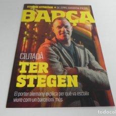 Coleccionismo deportivo: REVISTA BARÇA Nº 97 DESEMBRE 2018/GENER 2019 (CUITADÀ TER STEGEN). Lote 167099896