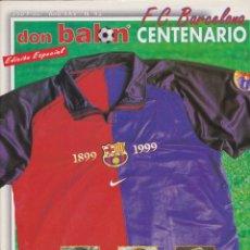 Coleccionismo deportivo: BARÇA: FÚTBOL CLUB BARCELONA CENTENARIO. Lote 167545416