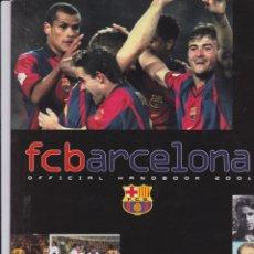 Coleccionismo deportivo: BARÇA: OFFICIAL HANDBOOK 2001. EN INGLÉS. Lote 167545560