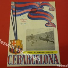 Coleccionismo deportivo: CF BARCELONA. PROGRAMA BARCELONA-CELTA. TEMPORADA 1952-53. Lote 168069348
