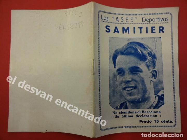 Coleccionismo deportivo: Los ASES Deportivos. SAMITIER. FC BARCELONA. 32 pág. + portadas. 15 x 11 ctms. - Foto 2 - 169287028