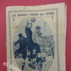 Coleccionismo deportivo: LAS GRANDES FIGURAS DEL FUTBOL. SAMITIER. FC BARCELONA. 46 PÁGINAS. 15 X 11 CTMS. ALGO USADO. Lote 169287320