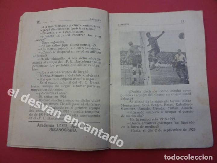 Coleccionismo deportivo: Las GRANDES FIGURAS DEL FUTBOL. SAMITIER. FC BARCELONA. 46 páginas. 15 x 11 ctms. Algo usado - Foto 2 - 169287320