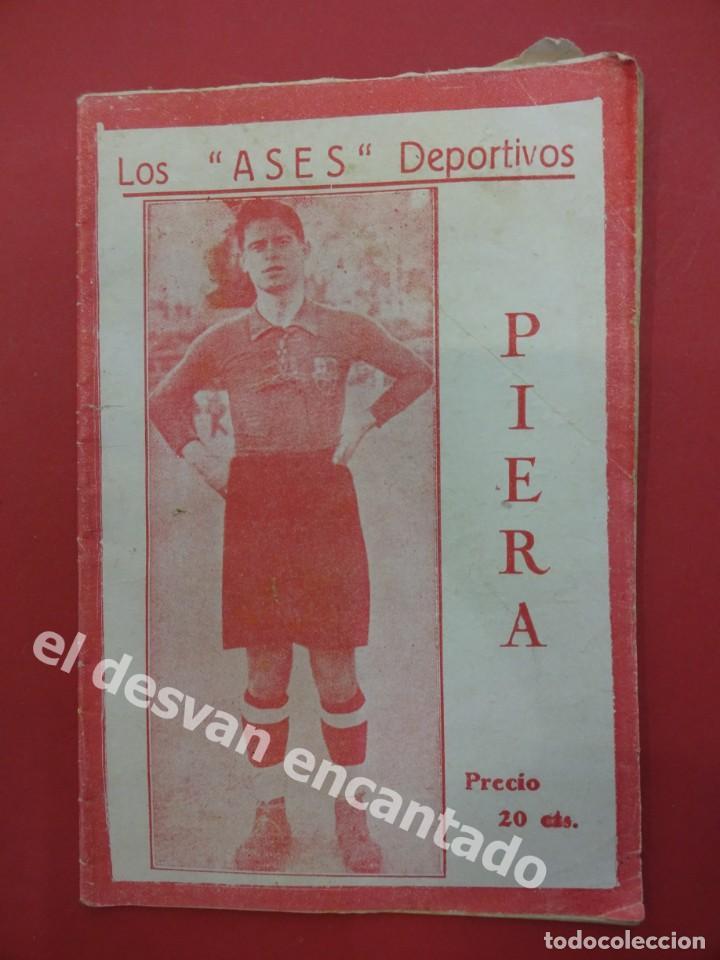 LOS ASES DEPORTIVOS. PIERA. FC BARCELONA. 32 PÁGINAS. 15 X 11 CTMS. (Coleccionismo Deportivo - Revistas y Periódicos - otros Fútbol)