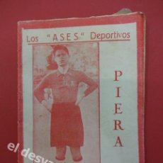 Coleccionismo deportivo: LOS ASES DEPORTIVOS. PIERA. FC BARCELONA. 32 PÁGINAS. 15 X 11 CTMS. . Lote 169287584