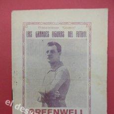 Coleccionismo deportivo: LAS GRANDES FIGURAS DEL FUTBOL. GREENWELL. FC BARCELONA. 32 PÁGINAS. 15 X 11 CTMS. . Lote 169288124