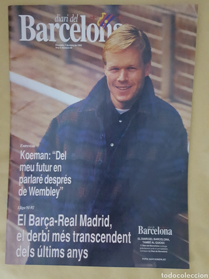 DIARI DEL BARCELONA 7 MARZO 1992 N°90 KOEMAN (Coleccionismo Deportivo - Revistas y Periódicos - otros Fútbol)