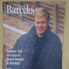 Coleccionismo deportivo: DIARI DEL BARCELONA 7 MARZO 1992 N°90 KOEMAN. Lote 169837669