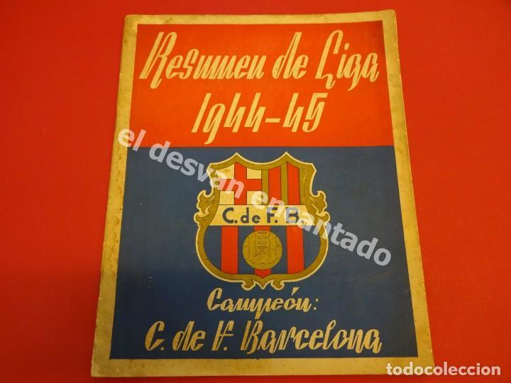 RESUMEN DE LIGA 1944-45. CAMPEÓN CF BARCELONA. LIBRETO ORIGINAL (Coleccionismo Deportivo - Revistas y Periódicos - otros Fútbol)