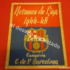 Coleccionismo deportivo: RESUMEN DE LIGA 1944-45. CAMPEÓN CF BARCELONA. LIBRETO ORIGINAL. Lote 170978480