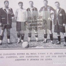 Coleccionismo deportivo: FOTO RECORTE AÑO 1929 - FINAL ZARAGOZA REAL UNION IRUN ARENAS 1927. Lote 171230543