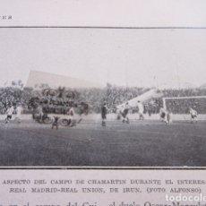 Coleccionismo deportivo: FOTO RECORTE AÑO 1929 - CAMPO CHAMARTIN MADRID REAL UNION IRUN - BILBAO JAUREGUI ARENAS BARCELONA. Lote 171230898