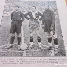 Coleccionismo deportivo: FOTO RECORTE 1929 - CAMPEONATO CATALUÑA ESPAÑOL BARCELONA ZAMORA SAMITIER REAL MADRID CAMPEON REGION. Lote 171231798