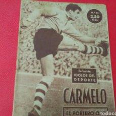 Coleccionismo deportivo: CARMELO .EL PORTERO QUE ADIVINA EL TIRO .IDOLOS DEL DEPORTE N° 15 (13X16) 32PP 1958/59. Lote 171267487