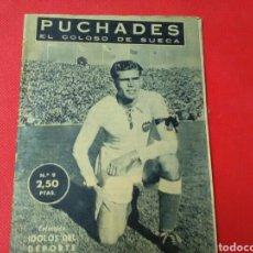 Coleccionismo deportivo: PUCHADES .EL COLOSO DE SUECA .IDOLOS DEL DEPORTE N°9 (13X16) 32PP 1958/59. Lote 171267863