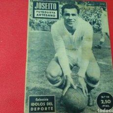 Coleccionismo deportivo: JOSEITO .FUTBOLISTA ARTESANO IDOLOS DEL DEPORTE N° 10 (12X16) 32PP 1958/59. Lote 171322574