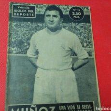 Coleccionismo deportivo: MUÑOZ .UNA VIDA AL SERVICIO DEL FÚTBOL .IDOLOS DEL DEPORTE N° 18 (13X16) 32PP 1958/59. Lote 171323475