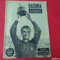 Coleccionismo deportivo: BASORA .EL HÉROE DE COLOMBES .IDOLOS DEL DEPORTE N° 5 (12X16) 32PP. 1958/59. Lote 171406713