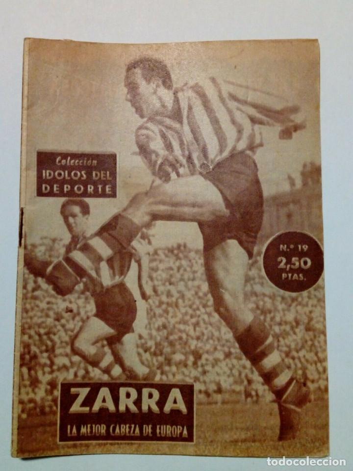 REVISTA IDOLOS DEL DEPORTE Nº 19: ZARRA (14-8-58) - ATHLETIC CLUB BILBAO - (Coleccionismo Deportivo - Revistas y Periódicos - otros Fútbol)