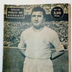 Coleccionismo deportivo: REVISTA IDOLOS DEL DEPORTE Nº 18: MUÑOZ (7-8-1958) REAL MADRID. Lote 171701135