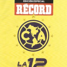 Coleccionismo deportivo: REVISTA ESPECIAL RECORD AMÉRICA CAMPEON APERTURA 2014 MEXICO. Lote 172016304
