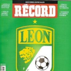 Coleccionismo deportivo: REVISTA ESPECIAL RECORD LEÓN CAMPEON APERTURA 2013 MEXICO. Lote 172016960