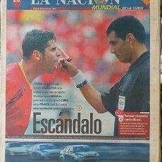 Coleccionismo deportivo: MUNDIAL KOREA JAPON 2002 SUPLEMENTO DEPORTIVO DIARIO LA NACION DE ARGENTINA ESPAÑA ELIMINADA. Lote 172457465