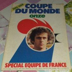 Coleccionismo deportivo: REVISTA ONZE COUPE DO MONDE SPECIAL FRANCIA FRANCE. Lote 172819414