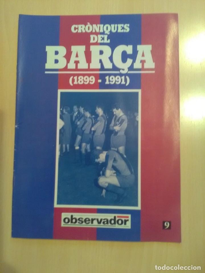 CRONIQUES DEL BARCA 1899-1991, FASCICULO 9 (Coleccionismo Deportivo - Revistas y Periódicos - otros Fútbol)