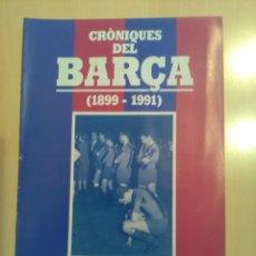 Coleccionismo deportivo: CRONIQUES DEL BARCA 1899-1991, FASCICULO 9. Lote 173472982