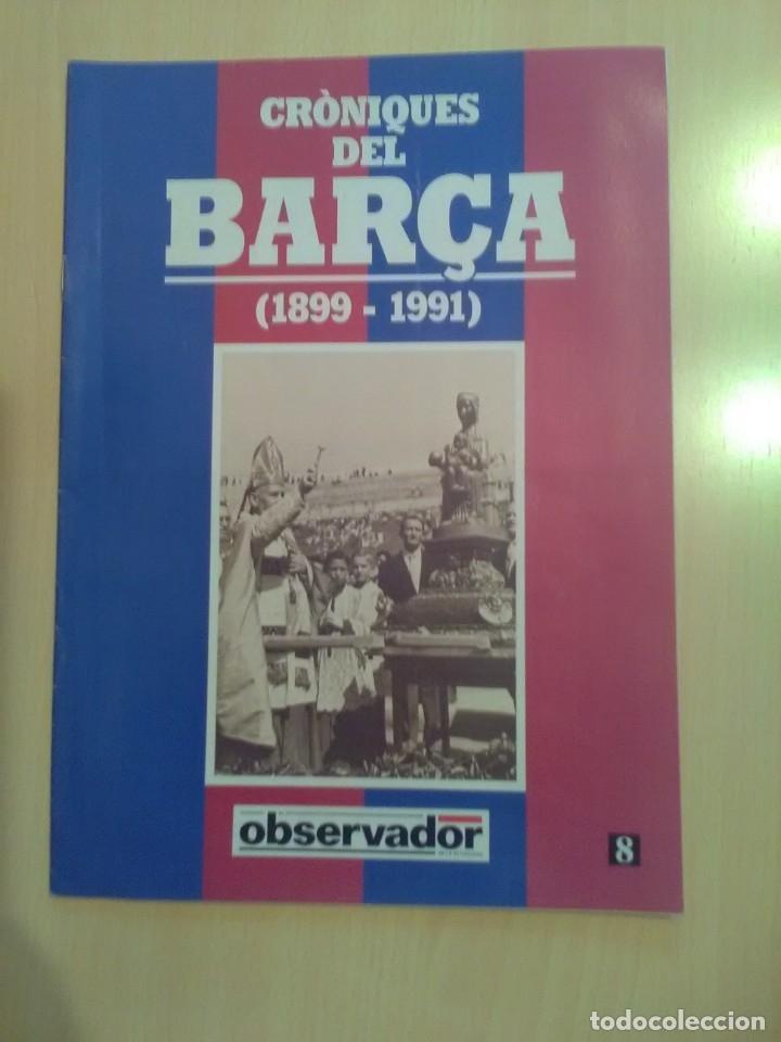 CRONIQUES DEL BARCA 1899-1991, FASCICULO 8 (Coleccionismo Deportivo - Revistas y Periódicos - otros Fútbol)