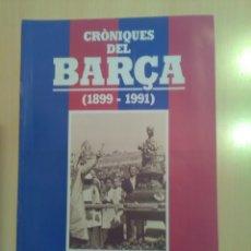 Coleccionismo deportivo: CRONIQUES DEL BARCA 1899-1991, FASCICULO 8. Lote 173473005