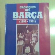 Coleccionismo deportivo: CRONIQUES DEL BARCA 1899-1991, FASCICULO 6. Lote 173473060