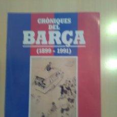 Coleccionismo deportivo: CRONIQUES DEL BARCA 1899-1991, FASCICULO 4. Lote 173473083