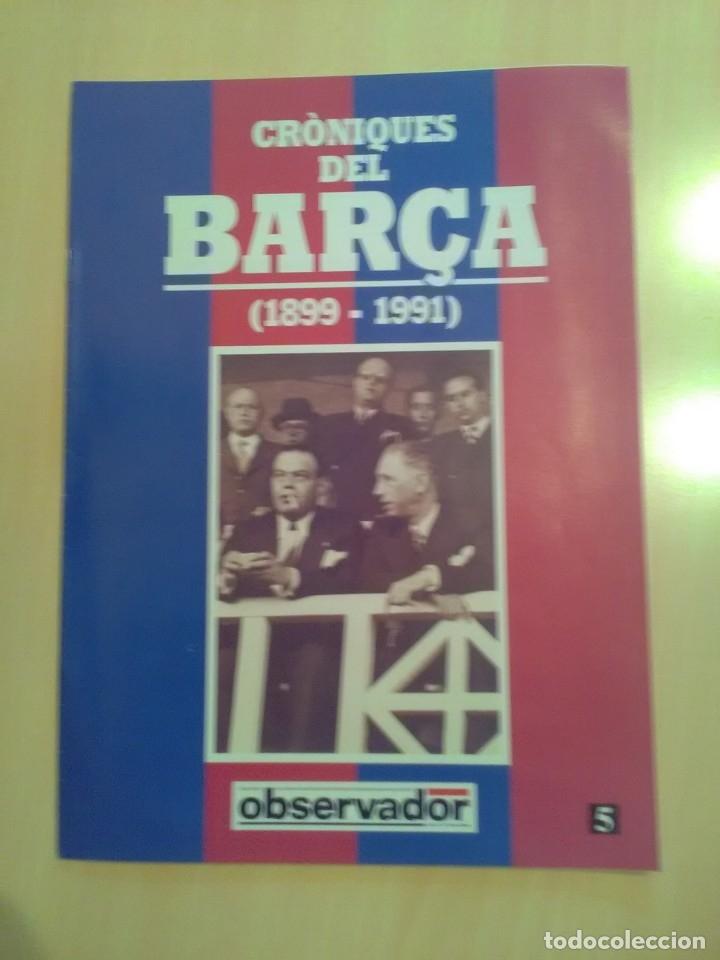 CRONIQUES DEL BARCA 1899-1991, FASCICULO 5 (Coleccionismo Deportivo - Revistas y Periódicos - otros Fútbol)